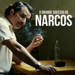 O grande sucesso de Narcos