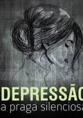 Depressão: a pragra silenciosa
